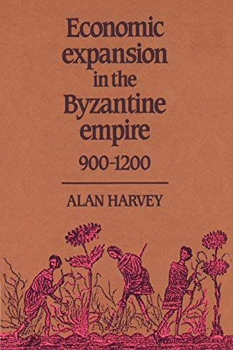 9780521521901: Economic Expansion in the Byzantine Empire, 900-1200