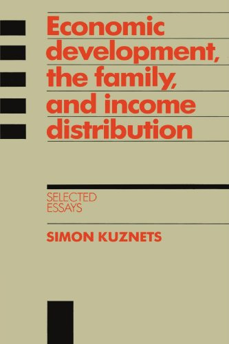 9780521521963: Economic Development, the Family, and Income Distribution: Selected Essays (Studies in Economic History and Policy: USA in the Twentieth Century)