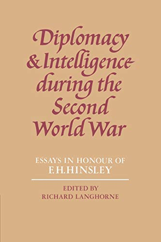 9780521521970: Diplomacy and Intelligence During the Second World War: Essays in Honour of F. H. Hinsley