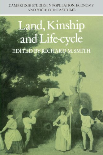 Land, Kinship and Life-Cycle (Cambridge Studies in Population, Economy and Society in Past Time)