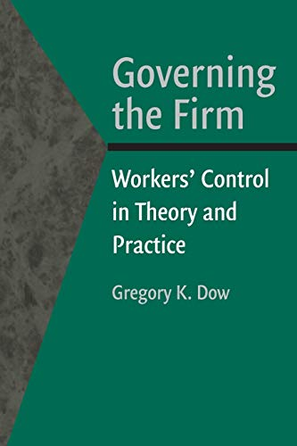 9780521522212: Governing the Firm: Workers' Control in Theory and Practice