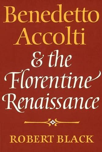 9780521522274: Benedetto Accolti and the Florentine Renaissance