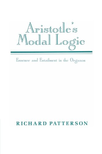 9780521522335: Aristotle's Modal Logic Paperback: Essence and Entailment in the Organon