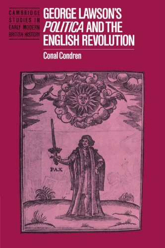 9780521522380: George Lawson's 'Politica' and the English Revolution (Cambridge Studies in Early Modern British History)