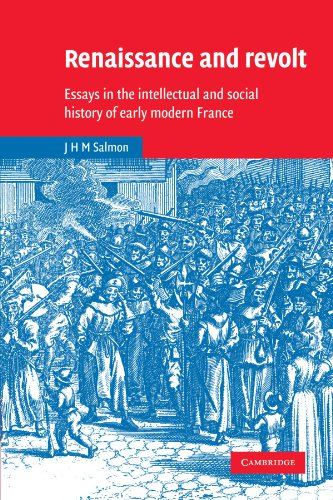 9780521522465: Renaissance and Revolt: Essays in the Intellectual and Social History of Early Modern France