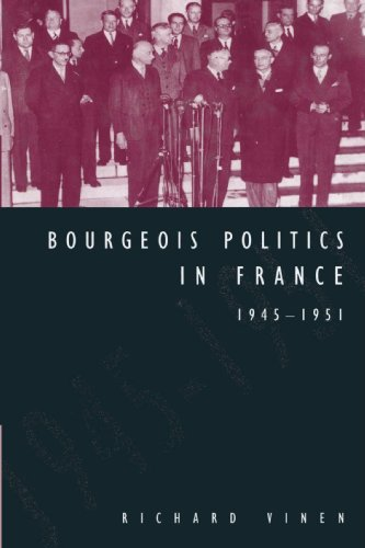 9780521522762: Bourgeois Politics in France, 1945-1951