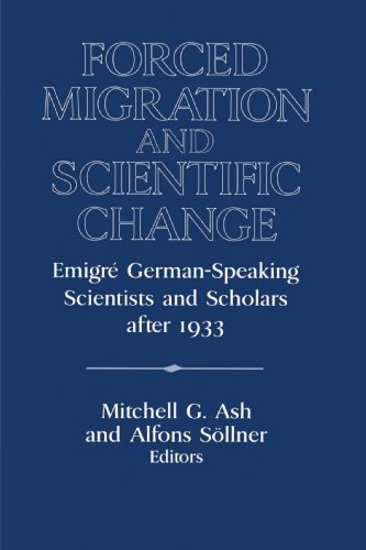 9780521522786: Forced Migration and Scientific Change: Emigr� German-Speaking Scientists and Scholars after 1933: Emigre German-Speaking Scientists and Scholars ... of the German Historical Institute)