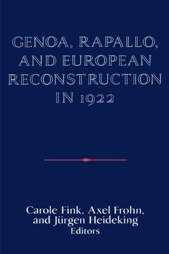 9780521522809: Genoa, Rapallo, and European Reconstruction in 1922 (Publications of the German Historical Institute)
