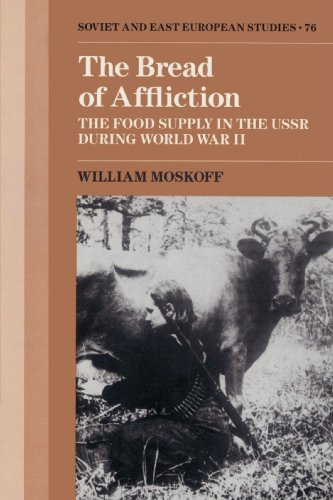 9780521522830: The Bread of Affliction: The Food Supply in the USSR during World War II (Cambridge Russian, Soviet and Post-Soviet Studies)