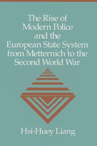 9780521522878: The Rise of Modern Police and the European State System from Metternich to the Second World War