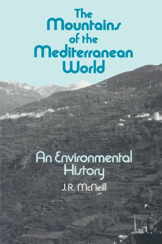 9780521522885: The Mountains of the Mediterranean World: An Environmental History (Studies in Environment and History)