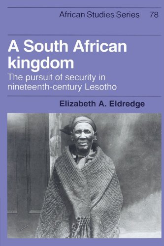 9780521523042: A South African Kingdom: The Pursuit of Security in Nineteenth-Century Lesotho (African Studies)
