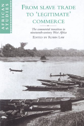 9780521523066: From Slave Trade to 'Legitimate' Commerce: The Commercial Transition in Nineteenth-Century West Africa (African Studies)