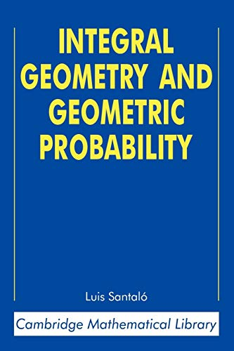 9780521523448: Integral Geometry and Geometric Probability (Cambridge Mathematical Library)