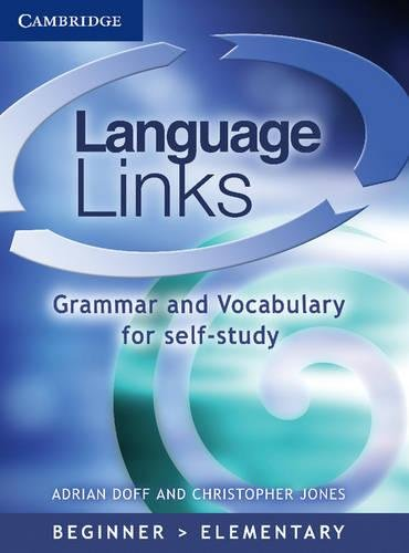 9780521523974: Language Links Beginner/Elementary with answers: Grammar and Vocabulary Reference and Practice