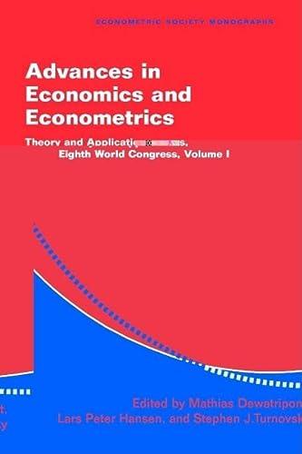 9780521524117: Advances in Economics and Econometrics: Theory and Applications, Eighth World Congress (Econometric Society Monographs) (Volume 1)
