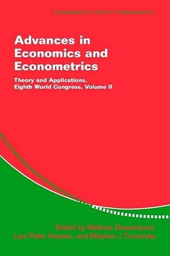 9780521524124: Advances in Economics and Econometrics: Theory and Applications, Eighth World Congress (Econometric Society Monographs) (Volume 2)