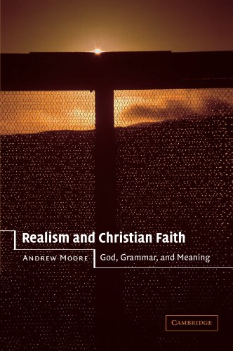 9780521524155: Realism and Christian Faith: God, Grammar, and Meaning