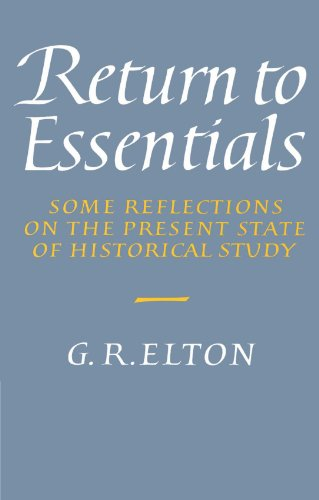 9780521524377: Return to Essentials: Some Reflections on the Present State of Historical Study