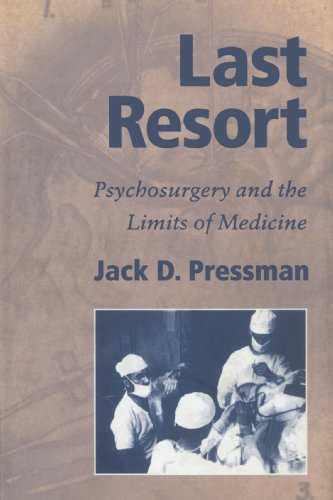 9780521524599: Last Resort: Psychosurgery and the Limits of Medicine (Cambridge Studies in the History of Medicine)