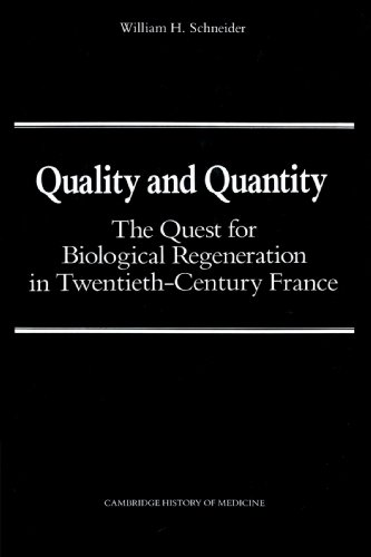 9780521524612: Quality and Quantity: The Quest for Biological Regeneration in Twentieth-Century France (Cambridge Studies in the History of Medicine)