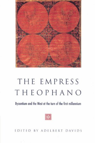 The Empress Theophano: Byzantium and the West at the Turn of the First Millennium (Paperback)