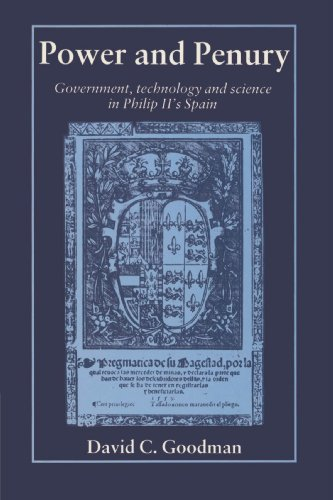 9780521524773: Power and Penury: Government, Technology and Science in Philip II's Spain