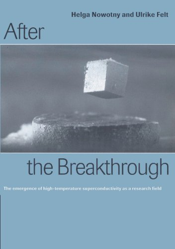 9780521524797: After the Breakthrough: The Emergence of High-Temperature Superconductivity as a Research Field