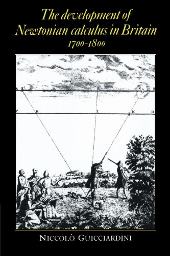 9780521524841: The Development of Newtonian Calculus in Britain, 1700-1800