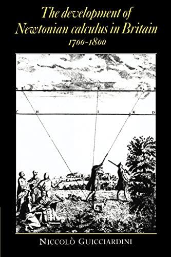 The Development of Newtonian Calculus in Britain, 1700-1800: Niccolò Guicciardini