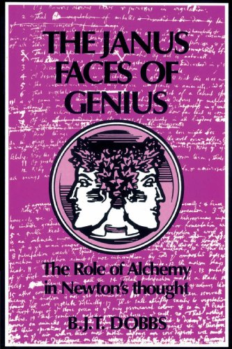 9780521524872: The Janus Faces of Genius: The Role of Alchemy in Newton's Thought