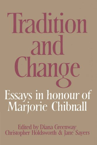 9780521524995: Tradition and Change: Essays in Honour of Marjorie Chibnall Presented by her Friends on the Occasion of her Seventieth Birthday