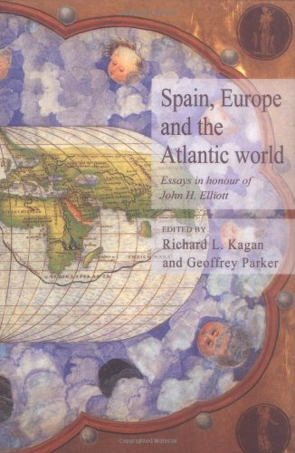 9780521525114: Spain, Europe and the Atlantic: Essays in Honour of John H. Elliott