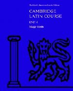 North American Cambridge Latin Course Unit 4 Stage Tests: North American Cambridge Classics Project