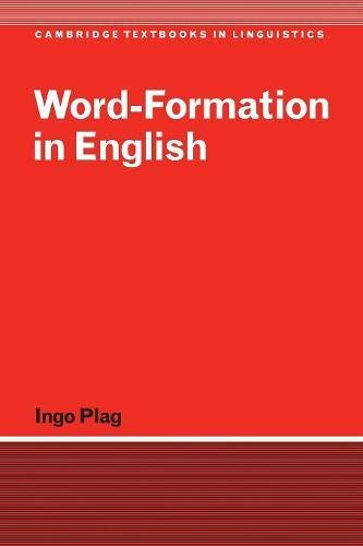 9780521525633: Word-Formation in English