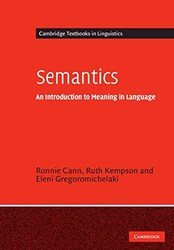 9780521525664: Semantics: An Introduction to Meaning in Language (Cambridge Textbooks in Linguistics)