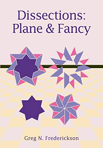 9780521525824: Dissections: Plane and Fancy