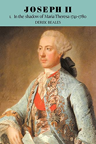 9780521525886: Joseph II: Volume 1, In the Shadow of Maria Theresa, 1741-1780