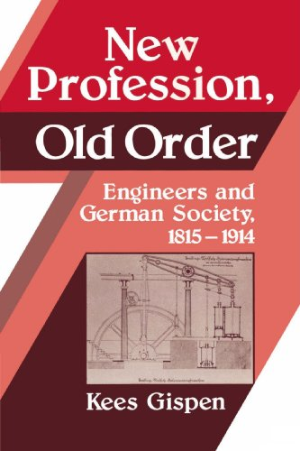 9780521526036: New Profession, Old Order: Engineers and German Society, 1815 1914