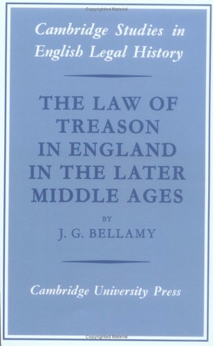 9780521526388: The Law of Treason in England in the Later Middle Ages (Cambridge Studies in English Legal History)