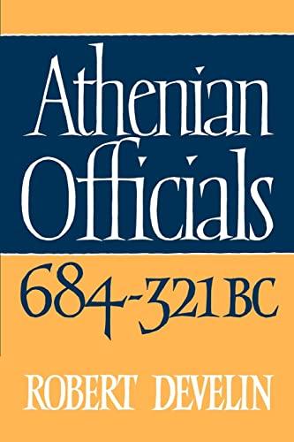 9780521526463: Athenian Officials 684-321 BC