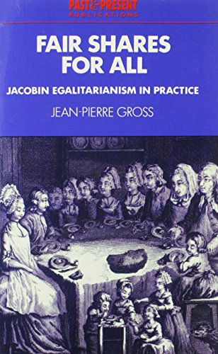 9780521526500: Fair Shares for All: Jacobin Egalitarianism in Practice (Past and Present Publications)