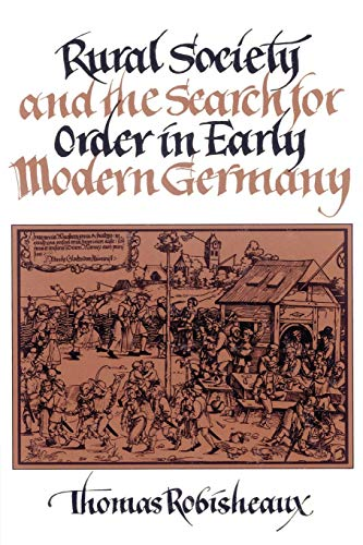 9780521526876: Rural Society and the Search for Order in Early Modern Germany