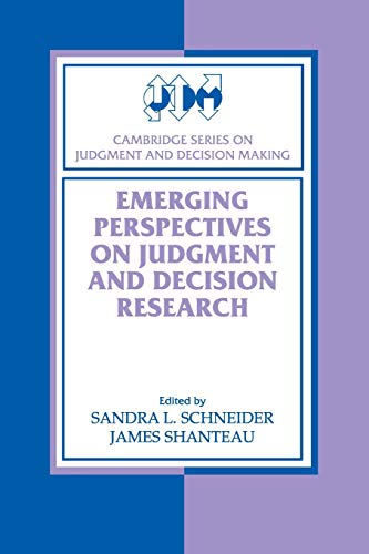9780521527187: Emerging Perspectives on Judgment and Decision Research (Cambridge Series on Judgment and Decision Making)