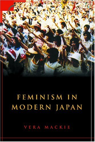 9780521527194: Feminism in Modern Japan: Citizenship, Embodiment and Sexuality (Contemporary Japanese Society)