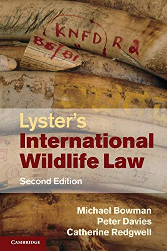 9780521527293: Lyster's International Wildlife Law