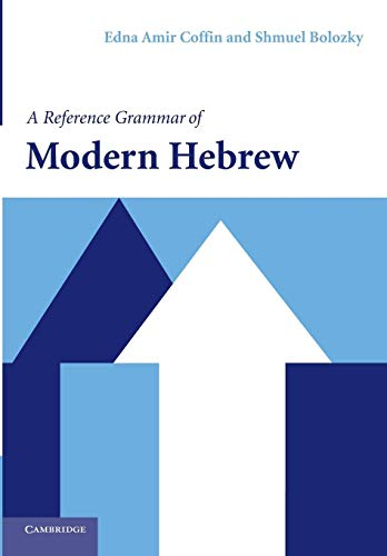 9780521527330: A Reference Grammar of Modern Hebrew (Reference Grammars)