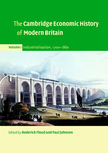 9780521527361: The Cambridge Economic History of Modern Britain: Volume 1 - Industrialisation, 1700-1860 (part of 3-Volume Paperback Set)