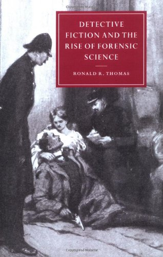 9780521527620: Detective Fiction and the Rise of Forensic Science (Cambridge Studies in Nineteenth-Century Literature and Culture)