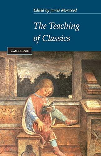 9780521527637: The Teaching of Classics